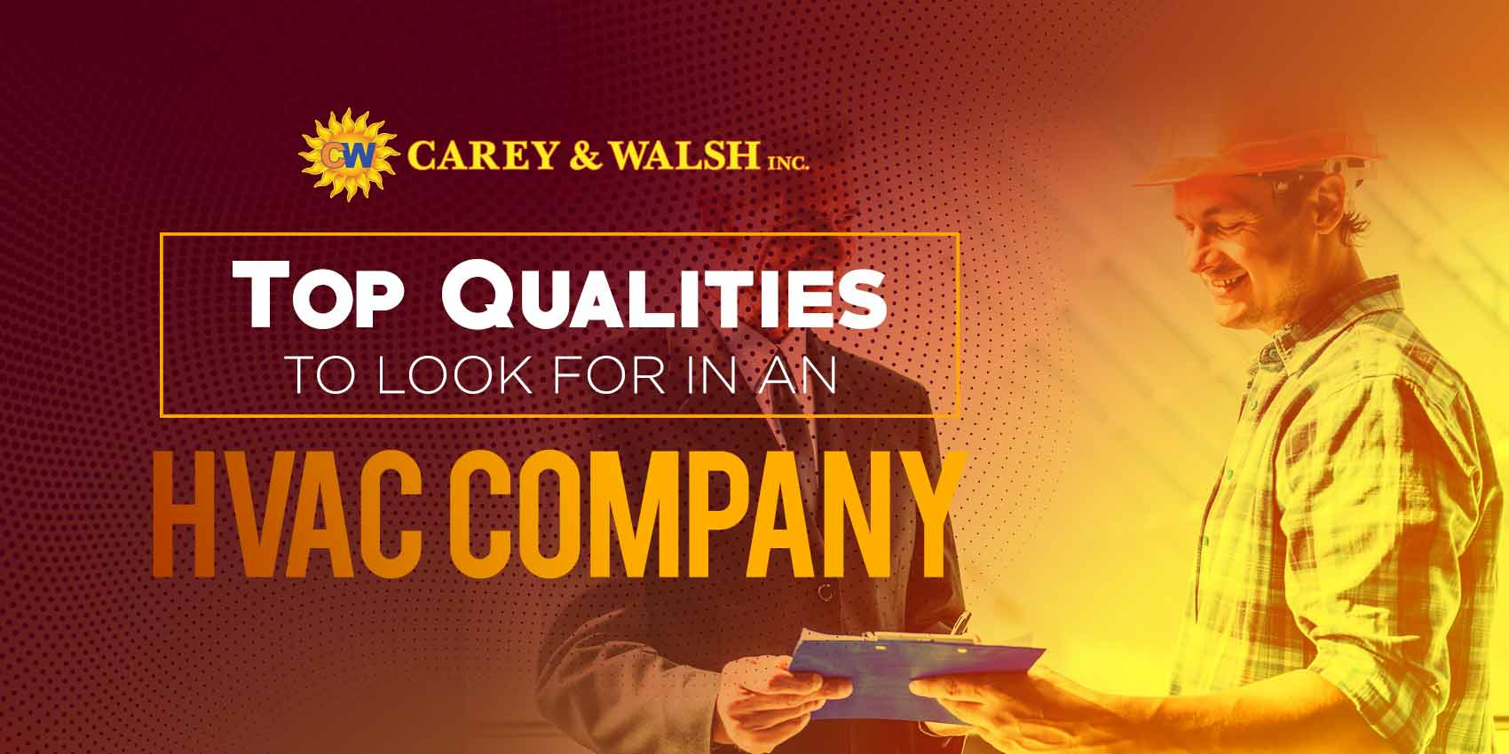 Top Qualities to Look For in an HVAC Company