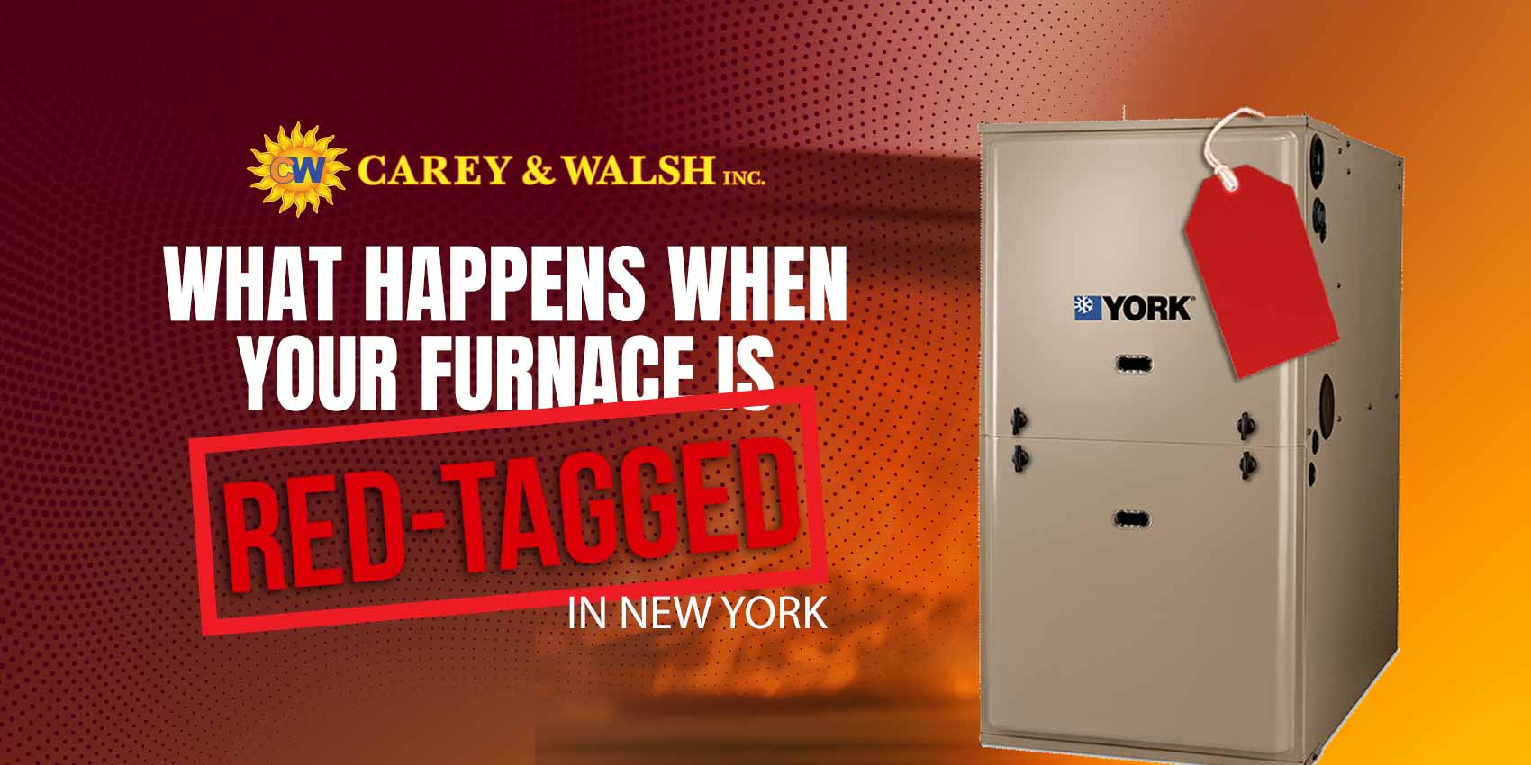 What Happens When Your Furnace is Red Tagged in New York