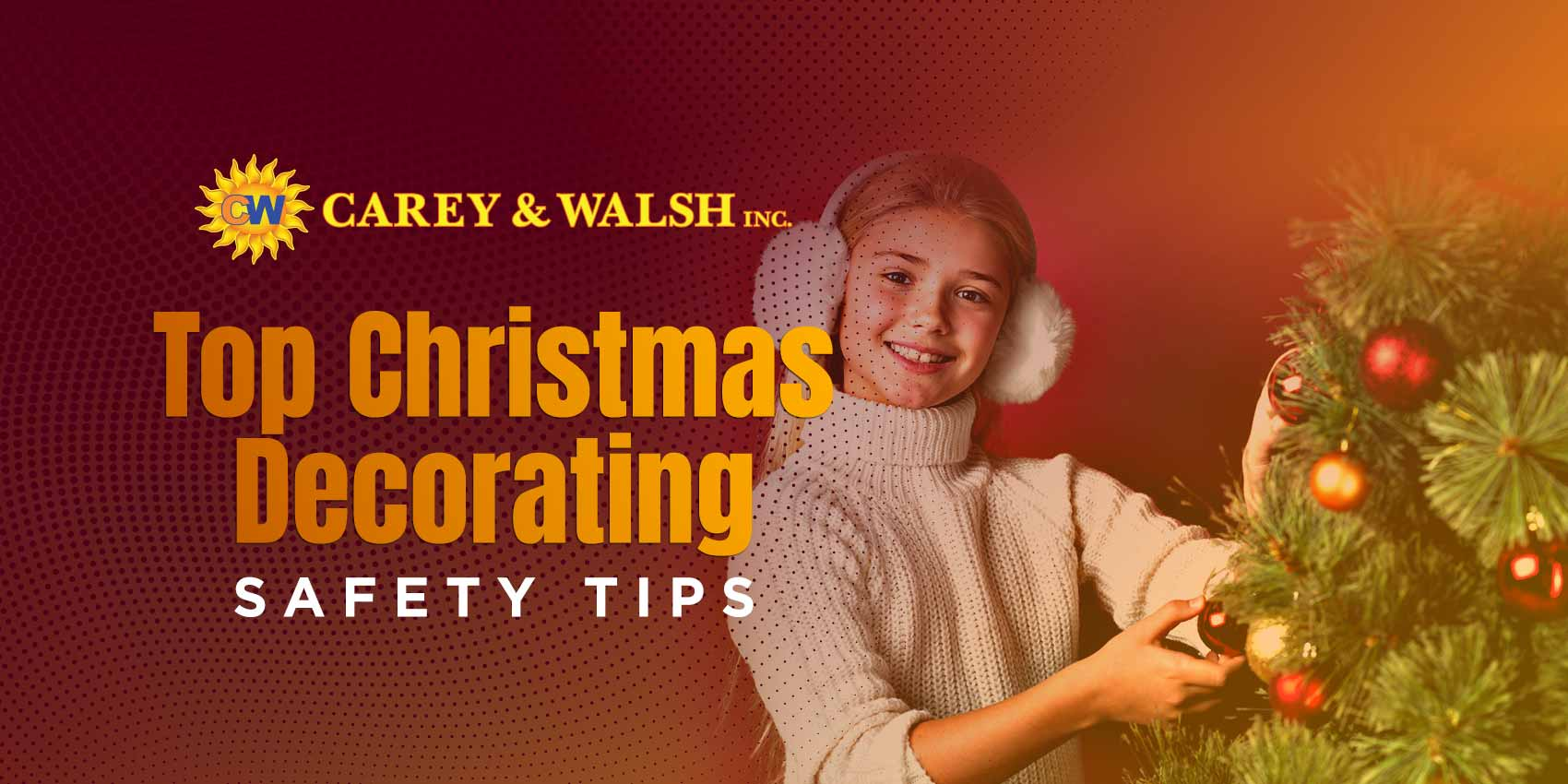 Top Christmas Decorating Safety Tips