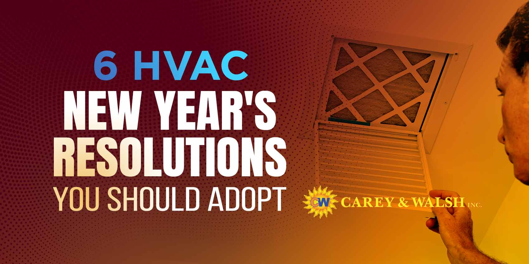 6 HVAC New Year's Resolutions You Should Adopt