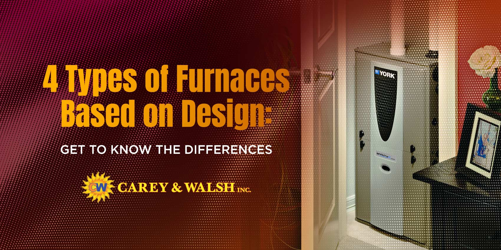 4 Types of Furnaces Based on Design: Get to Know the Differences