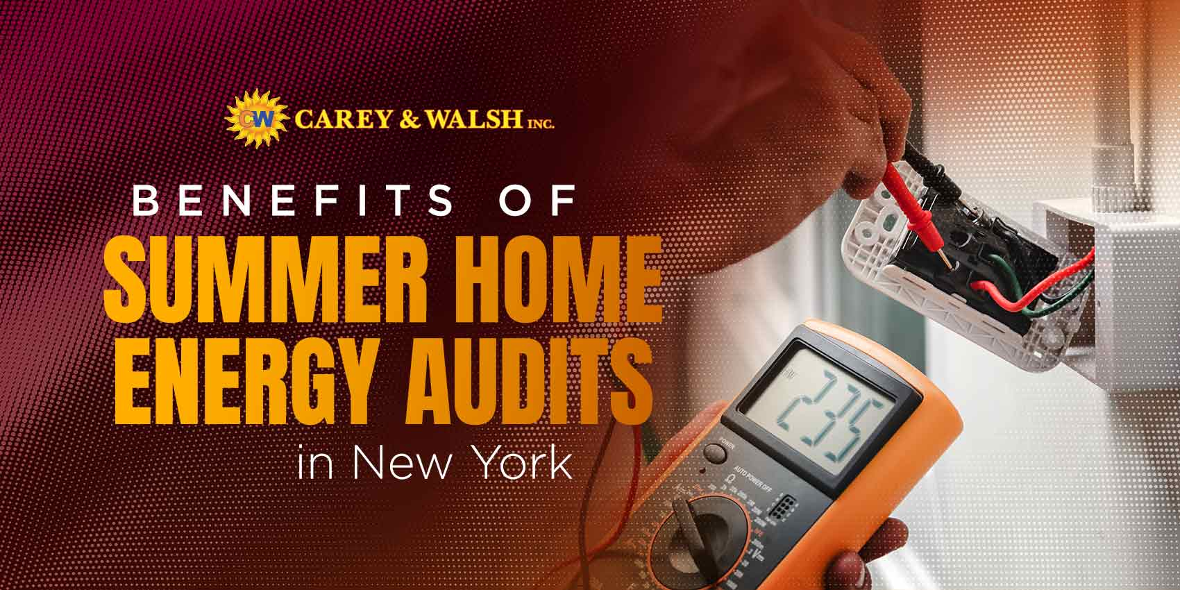 Benefits of Summer Home Energy Audits in New York